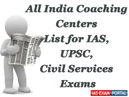 https://iasexamportal.com/sites/default/files/All-India-Coaching-Centers-List-for-IAS-UPSC-Exams.jpg
