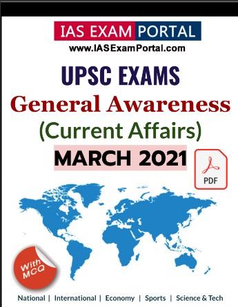 General Awareness for UPSC Exams - MAR 2021