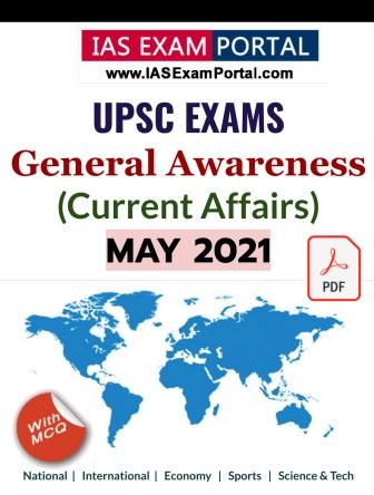General Awareness for UPSC Exams - MAY 2021