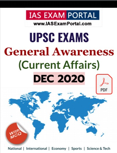 General Awareness for UPSC Exams - DEC 2020
