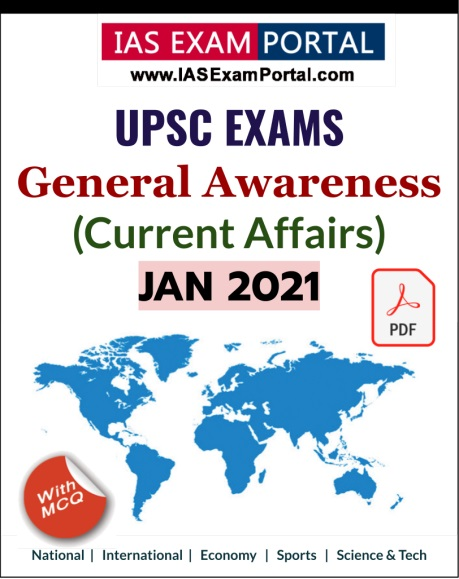 General Awareness for UPSC Exams - JAN 2021