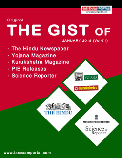 Original 'The Gist' of The Hindu, Yojana, PIB Etc (JANUARY 2019