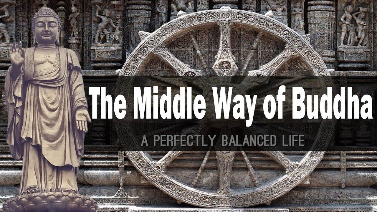 भगवान बुद्ध का मध्यम मार्ग | Middle Path of Buddha - YouTube