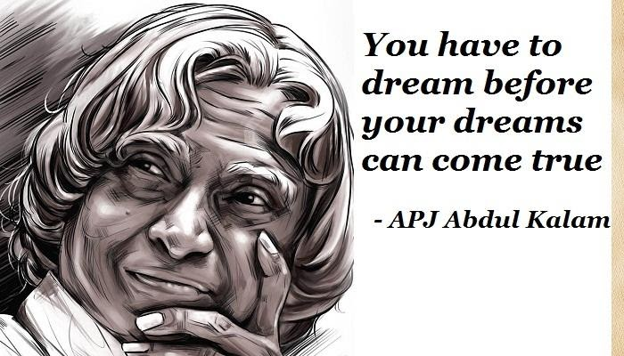 You have to dream before your dreams can come true - APJ Abdul Kalam |  Mowval Quotes | Latest Quotes | Famous Quotes